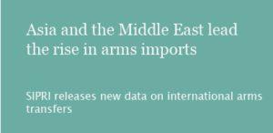 L'Asie et le moyen-orient menent la hausse des importations d'armement, selon le SIPRI
