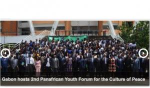 Gabon: La jeunesse panafricaine engagée à lutter contre la radicalisation et à promouvoir la culture de la paix