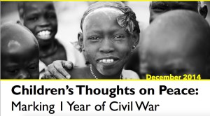 Children's Thoughts on Peace: Marking 1 Year of Civil War in South Sudan