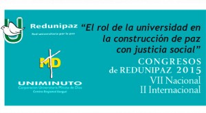 Colombia: VII National and II International Congress of REDUNIPAZ, 21, 22 and 23 September