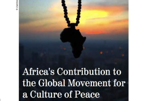 Africa's Contribution to the Global Movement for a Culture of Peace