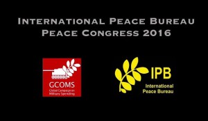Disarm! World Congress 2016 of International Peace Bureau