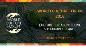 World Culture Forum 2016 Concludes with Bali Declaration Launched
