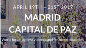 Madrid: World Forum Against Violence and for Peace Education