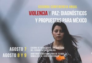 Seminar on Violence and Peace: Diagnoses and Proposals for Mexico