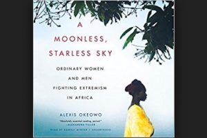 Book review: A Moonless, Starless Sky by Alexis Okeowo