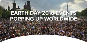 Earth Day 2018 Events Popping Up Worldwide