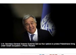 UN Chief Proposes Armed Peacekeeping Force to Protect Palestinians
