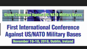 Dublin: Global Campaign Against US/NATO Military Bases