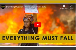 Film from South Africa: Everything Must Fall