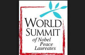 "21 Nobel Peace Laureates Have Confirmed Attendance at the 17th World Summit of Nobel Peace Laureates Titled: ""Leave Your Mark for Peace"""