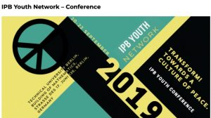 IPB Youth Network Conference – Transform! Towards a Culture of Peace – Sept 20-22