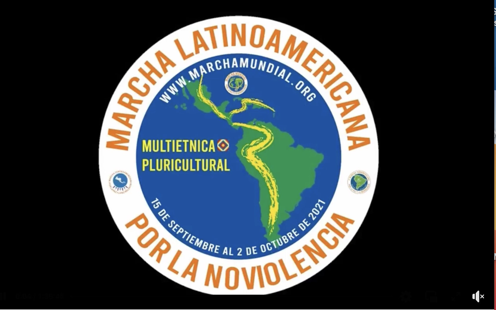 Successful start of the Latin American March for Nonviolence, Multiethnic and Pluricultural