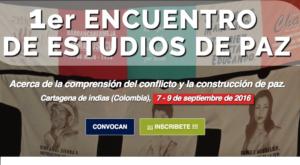 Colombia: El I Encuentro Internacional de Estudios de Paz