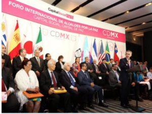 México: Mancera inaugura Foro Internacional de 'Alcaldes por la Paz'