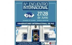 Los Organizadores Del IV Encuentro Observatario Internacional De Paz Comentaron Las Temáticas Que Se Trataran En El Evento