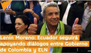 Gobierno de Colombia y ELN acuerdan ayuda internacional para respaldar proceso de paz