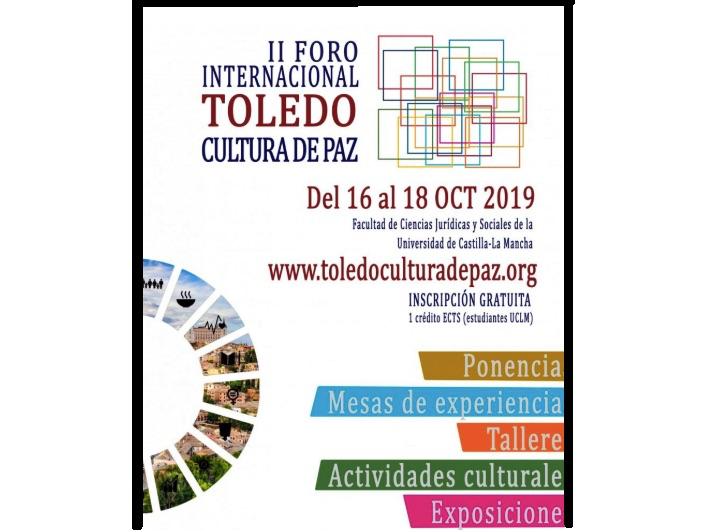 España: Toledo acoge el II Foro Internacional Toledo Cultura de Paz de octubre