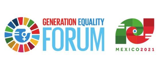 Foro Generación Igualdad: Ciudad de México, del 29 al 31 de marzo del 2021