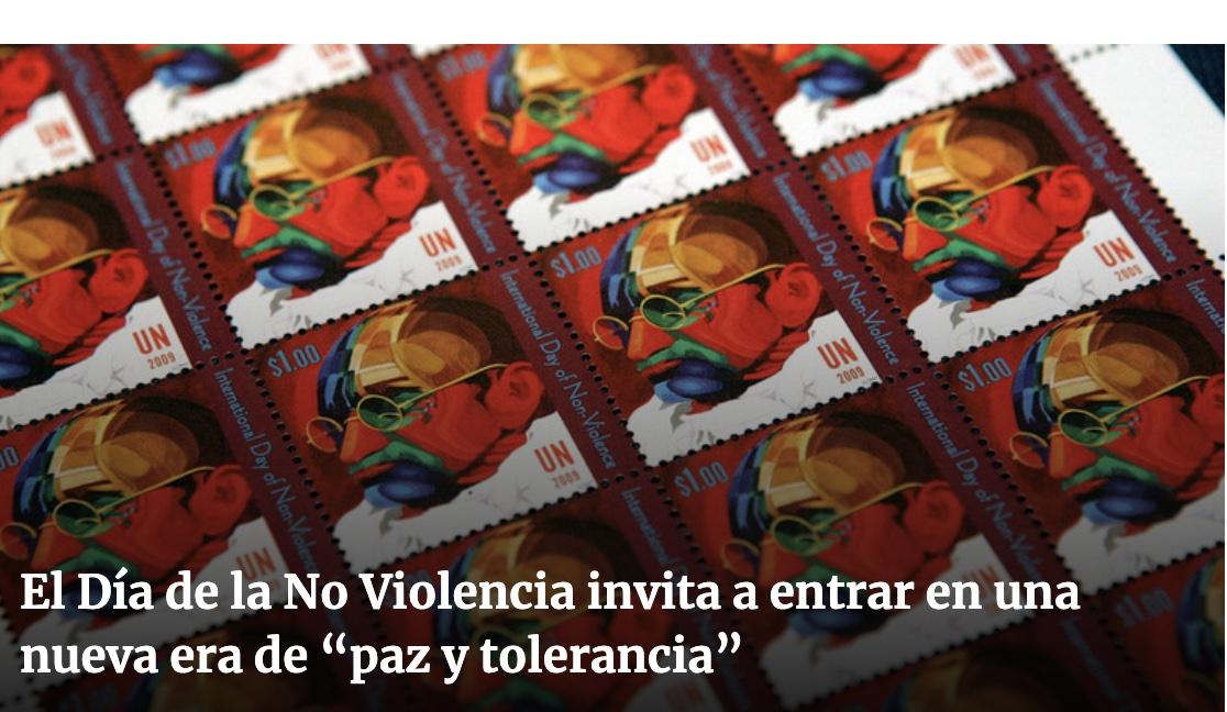 """Naciones Unidas: El Día de la No Violencia invita a entrar en una nueva era de """"paz y tolerancia"""""""